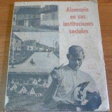 Libros antiguos: ALEMANIA EN SUS INSTITUCIONES SOCIALES. COLONIAS DE CASAS DE OBREROS. 1940. Lote 34437636