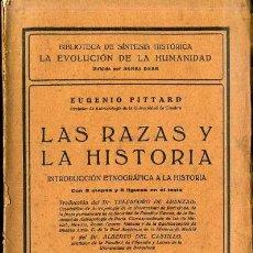 Libros antiguos: PITTARD : LAS RAZAS Y LA HISTORIA (1925). Lote 34440753
