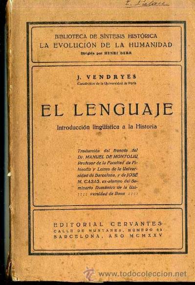 VENDRYES : EL LENGUAJE - INTRODUCCIÓN LINGÜÍSTICA A LA HISTORIA (1925) (Libros Antiguos, Raros y Curiosos - Historia - Otros)