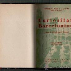 Libros antiguos: FRANCESC PUIG I ALFONSO CURIOSITATS BARCELONINES (VOLUMEN SEGON) BARCELONA 1930. Lote 34452497