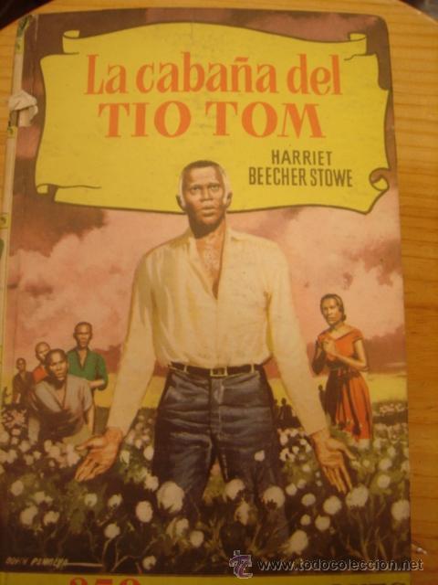 LLA CABAÑA DEL TIO TOM. HARRIET BEECHER STOWE EDITORIAL BRUGUERA Nº 3 (Libros Antiguos, Raros y Curiosos - Literatura Infantil y Juvenil - Otros)
