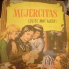 Libros antiguos: MUJERCITAS LOUISE MAY ALCOTT. EDITORIAL BRUGUERANº 12. Lote 34455396