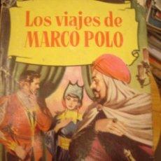 Libros antiguos: LOS VIAJES DE MARCO POLO . EDITORIAL BRUGUERA. Lote 34456134