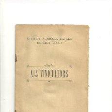 Libros antiguos: 1637.- ENOLOGIA-ALS VINICULTORS-INSTITUT AGHRICOLA SANT ISIDRE. Lote 34465625