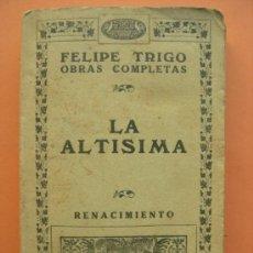 Livres anciens: LA ALTISIMA. TRIGO. 1919. Lote 34552910