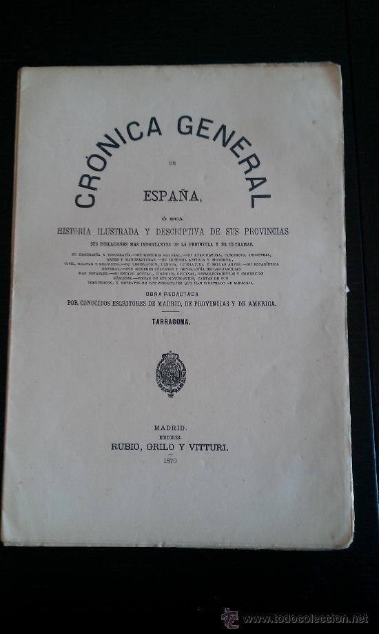 1870. CRONICA DE LA PROVINCIA DE TARRAGONA FERNANDO FULGOSIO. 96 PÁG (Libros Antiguos, Raros y Curiosos - Historia - Otros)