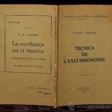 Libros antiguos: TÈCNICA DE L'EXCURSIONISME. PUJOL I ALGUERO F. PROLEG A.ROVIRA I VIRGILI. 1936. Lote 34508084
