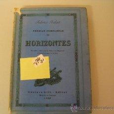 Libros antiguos: POESIAS COMPLETAS II HORIZONTESFEDERICO BALART192920,00 € . Lote 34618034