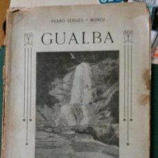 Libros antiguos: 1911. PEDRO VERGES Y MOREU. HISTORIA, GEOLOGIA, .....GUALBA BARCELONA. Lote 34555750