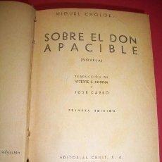 Libros antiguos: CHOLOKHOV, MIGUEL - SOBRE EL DON APACIBLE : (NOVELA). Lote 34611801