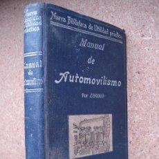 Libros antiguos: MANUAL PRÁCTICO DE AUTOMOVILISMO (AÑOS 20 Ó 30) / M. ZEROLO. PARÍS: CASA EDITORIAL GARNIER HERMANOS.. Lote 208057988