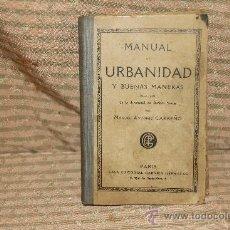 Libros antiguos: 2035- MANUAL DE URBANIDAD Y BUENAS MANERAS. MANUEL ANTONIO CARREÑO. EDIT GARNIER S/F.. Lote 43802742