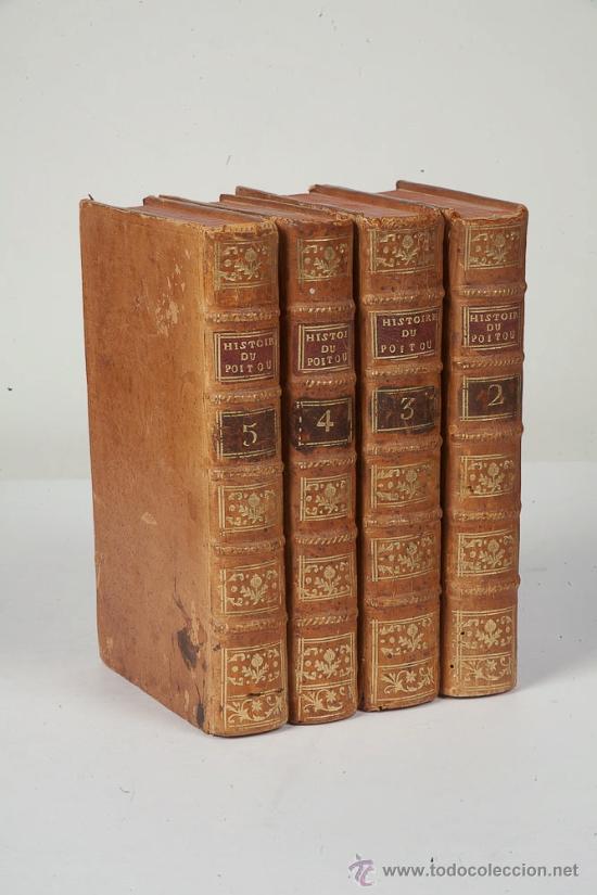 Libros antiguos: ABREGE DE L'HISTOIRE DU POITOU PAR M. THIBAUDEAU, 4 Tomos - Foto 2 - 34624485