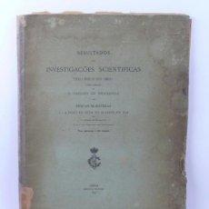 Libros antiguos: INVESTIGAÇOES SCIENTIFICAS A BORDO DO AMELIA, CARLOS BRAGANÇA. PESCAS MARÍTIMAS. PESCA DO ATUM, 1899. Lote 34659607