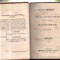 Libros antiguos: HISTORIA UNIVERSAL, CESAR CANTU, TOMO 35, MADRID, MELLADO 1850, , ORIGINAL. Lote 122620640