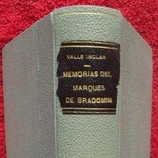 Libros antiguos: MEMORIAS DEL MARQUÉS DE BRADOMÍN - RAMÓN DEL VALLE INCLÁN (RIVADENEYRA, 1928). Lote 34640556