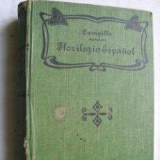 Libros antiguos: FLORILEGIO ESPAÑOL. CAMPILLO Y CORREA, NARCISO. 1885. Lote 34682096