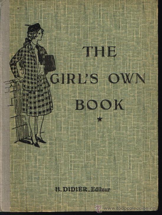 THE GIRL'S OWN BOOK (PREMIERE ANNE D'ANGLAIS) - AÑO 1934 (Libros Antiguos, Raros y Curiosos - Otros Idiomas)