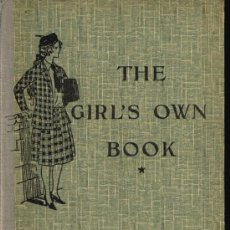 Libros antiguos: THE GIRL'S OWN BOOK (PREMIERE ANNE D'ANGLAIS) - AÑO 1934. Lote 34671170