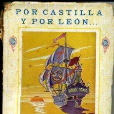 Libros antiguos: POR CASTILLA Y POR LEÓN... (F. T. D., 1925) . Lote 34673413