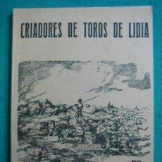 Libros antiguos: CRIADORES DE TOROS DE LIDIA REGLAMENTO OFICIAL 1967. Lote 34676560
