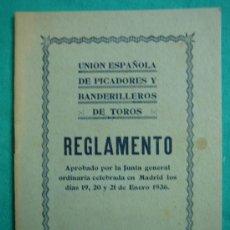 Libros antiguos: REGLAMENTO UNION ESPAÑOLA DE PICADORES Y BANDERILLEROS DE TOROS 1936. Lote 34676773