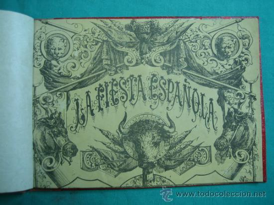 LIBRO DE 20 LAMINAS TAURINAS LA FIESTA ESPAÑOLA (Libros Antiguos, Raros y Curiosos - Bellas artes, ocio y coleccionismo - Otros)