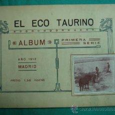 Libros antiguos: EL ECO TAURINO ALBUN 1ª SERIE MADRID 1912. Lote 34693472