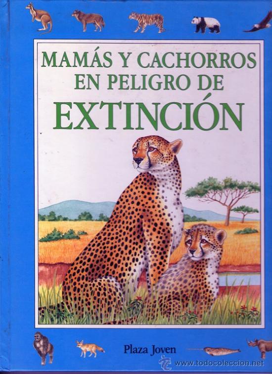 MAMAS Y CACHORROS EN PELIGRO DE EXTINCION - PLAZA JOVEN (Libros Antiguos, Raros y Curiosos - Literatura Infantil y Juvenil - Otros)