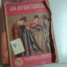 Libros antiguos: UN AVENTURERO NR 20JIM KENDALL1934LA NOVELA AVENTURA2,00 € . Lote 34760371