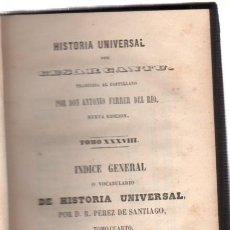 Libros antiguos: HISTORIA UNIVERSAL DE CESAR CANTÚ, TOMO XXXVIII, MADRID, MELLADO 1850, PASTA ESPAÑOLA. Lote 34709401