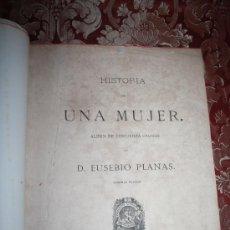 Libros antiguos: 6101 - HISTORIA DE UNA MUJER. ALBUM DE 50 CROMOS. E. PLANAS. 2ª EDICIÓN. ED. TRILLA Y SERRA, ¿1885?. Lote 34735706
