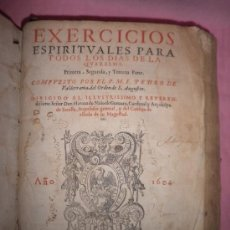 Libros antiguos: EXERCICIOS ESPIRITUALES QUARESMA - M.F.PEDRO DE VALDERRAMA - AÑO 1604 - FOLIO·PERGAMINO.. Lote 34845401