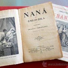 Libros antiguos: NANÁ. EMILIO ZOLA. TOMOS I-II. Lote 34847096