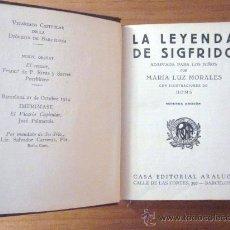 Libros antiguos: MARÍA LUZ MORALES: LA LEYENDA DE SIGFRIDO, CASA ED. ARALUCE, C. 1914. Lote 34854352