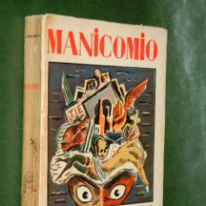 Libros antiguos: MANICOMIO, DE ALFREDO HERNANDEZ-CATA - DIBUJOS DE SOUTO. Lote 34895752