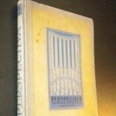 Libros antiguos: TRATADO PRÁCTICO DE PERSPECTIVA. OBRA AL ALCANCE DE LOS DIBUJANTES / 1933. Lote 34944726