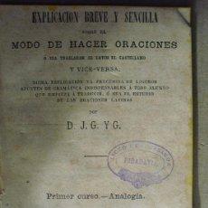 Libros antiguos: 1874 EXPLICACION BREVE Y SENCILLA SOBRE EL MODO DE HACER ORACIONES. Lote 34939540