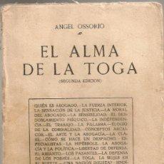 Libros antiguos: EL ALMA DE LA TOGA / A. OSSORIO. MADRID, 1922. 19X13CM. 284 P.. Lote 34940425