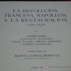Livres anciens: LA REVOLUCIÓN FRANCESA, NAPOLEÓN Y LA RESTAURACIÓN (1780-1848). -WALTER GOETZ.--AÑO 1931. Lote 34943538