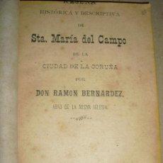 Libros antiguos: 1892 RESEÑA HISTORICA Y DESCRIPTIVA DE STA. MARIA DEL CAMPO DE LA CIUDAD DE LA CORUÑA. Lote 34956210