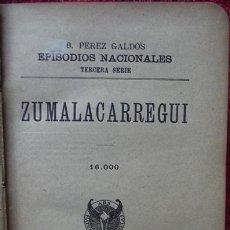 Libros antiguos: B.P. GALDÓS. EPISODIOS NACIONALES - ZUMALACARREGUI / MENDIZÁBAL (1909, 1898). Lote 34968590
