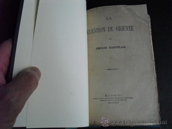 Libros antiguos: 1876 LA CUESTION DE ORIENTE EMILIO CASTELAR - Foto 2 - 34987949
