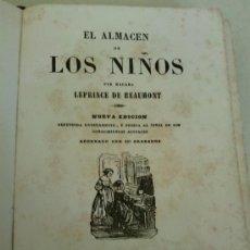 Libros antiguos: EL ALMACEN DE LOS NIÑOS POR MADAMA LEPRINCE DE BEAUMONT AÑO 1855. Lote 35016387