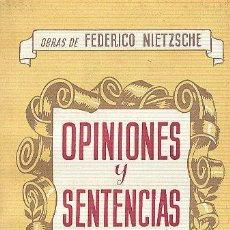 Libros antiguos: NIETZSCHE OPINIONES Y SENTECIAS. ED. MAUCCI BARCELONA S/F ( AÑOS 20 ??) INTONSO. Lote 35017659