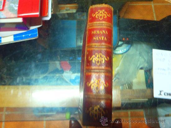 SEMANA SANTA (Libros Antiguos, Raros y Curiosos - Bellas artes, ocio y coleccionismo - Otros)