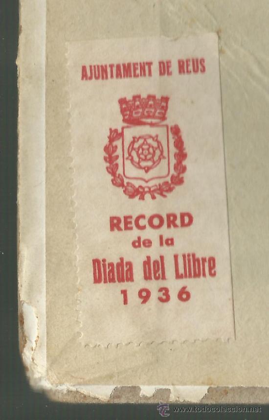 RECORD DIADA DEL LLIBRE REUS 1936 REPUBLICA ESCOLA CATALANA LA MÀ DE L'HOME MANUEL MARINEL·LO (Libros Antiguos, Raros y Curiosos - Otros Idiomas)
