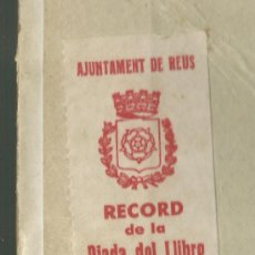 Libros antiguos: RECORD DIADA DEL LLIBRE REUS 1936 REPUBLICA ESCOLA CATALANA LA MÀ DE L'HOME MANUEL MARINEL·LO. Lote 35047909