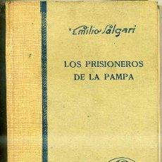 Libros antiguos: SALGARI : LOS PRISIONEROS DE LA PAMPA (ARALUCE, 1933). Lote 57428108