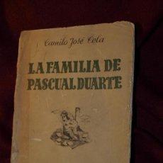 Libros antiguos: CAMILO JOSÉ CELA TRULOCK. LA FAMILIA DE PASCUAL DUARTE. PRIMERA EDICIÓN. Lote 35167367